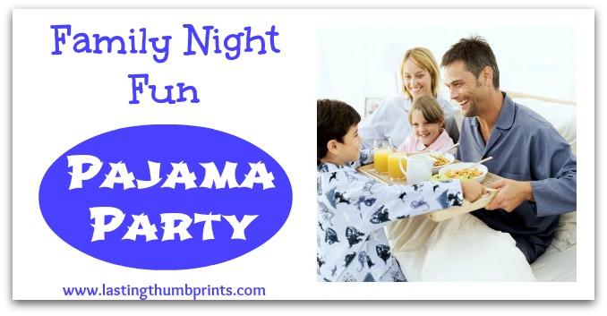 family night pajama party