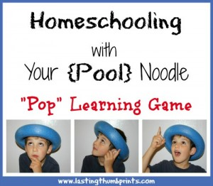 "Homeschooling With Your Noodle: ""Pop"" Learning Game"