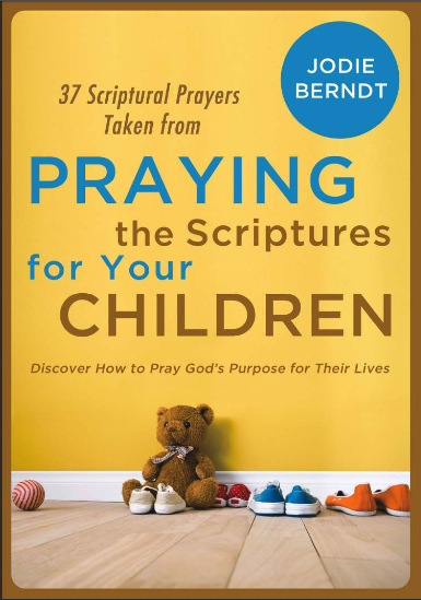 Free Praying the Scriptures for Your Children Sampler