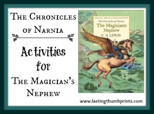 Chronicles of Narnia Activities for The Magician's Nephew