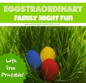 Family Night Fun with Eggs + Free Printable