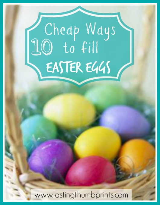 10 Cheap and Unique Ways to Fill Easter Eggs for Children and Free Printable Easter Coupons