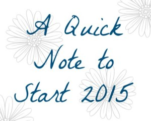 A Quick Note to Start Our New Year