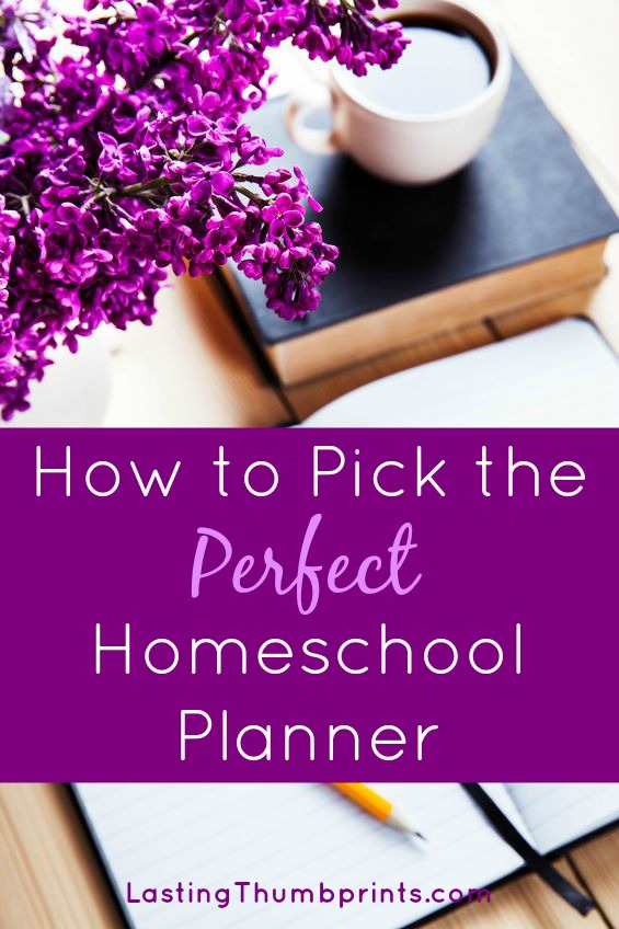 How to Pick the Perfect Homeschool Planner