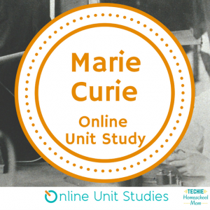 Free Online Marie Curie Unit Study – Limited Time