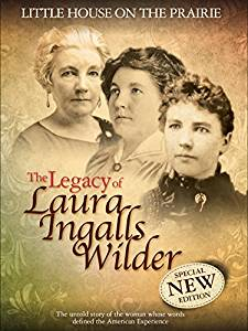 The Legacy of Laura Ingalls Wilder