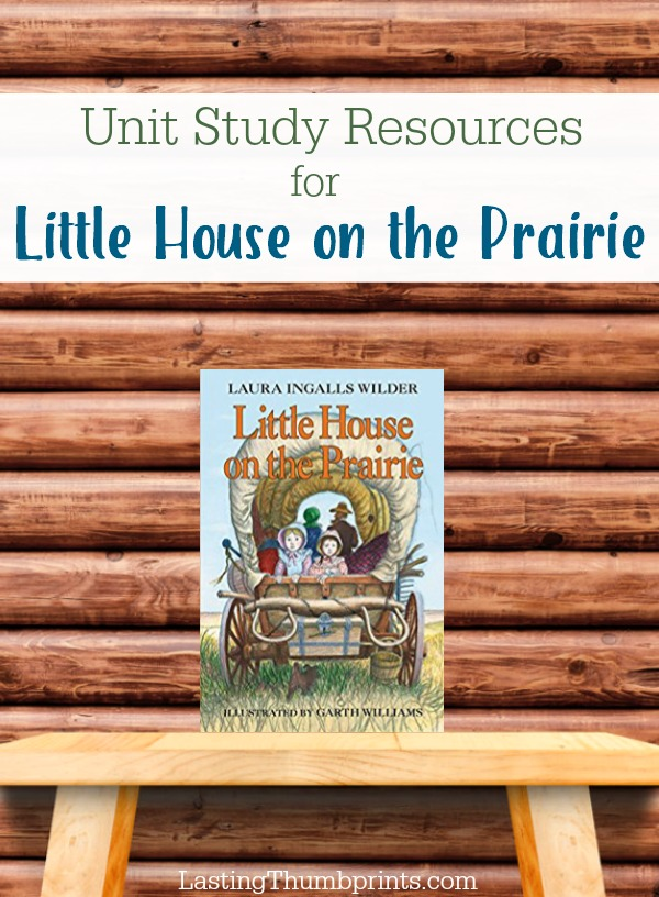 Little House on the Prairie Unit Study Resources
