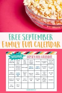 September Family Fun Calendar to Help You Connect With Your Family