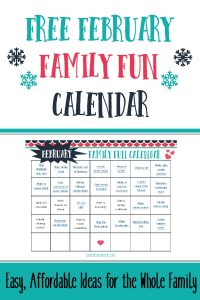 February Family Fun Calendar – Easy, Affordable Activities for Everyone!