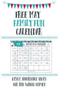 May Family Fun Calendar – Free Printable!