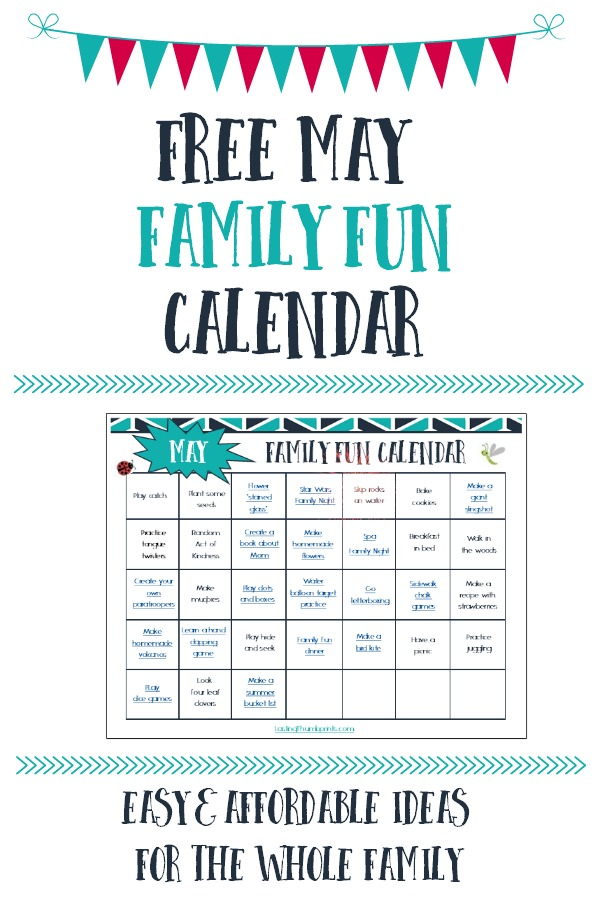 Don't let your busy spring schedule keep your family from connecting. Grab this free May family fun calendar to help your famiyl connect and strengthen relationships!